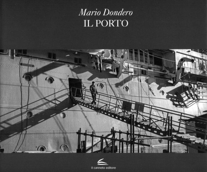 Mario Dondero - Il Porto - Genova 2018